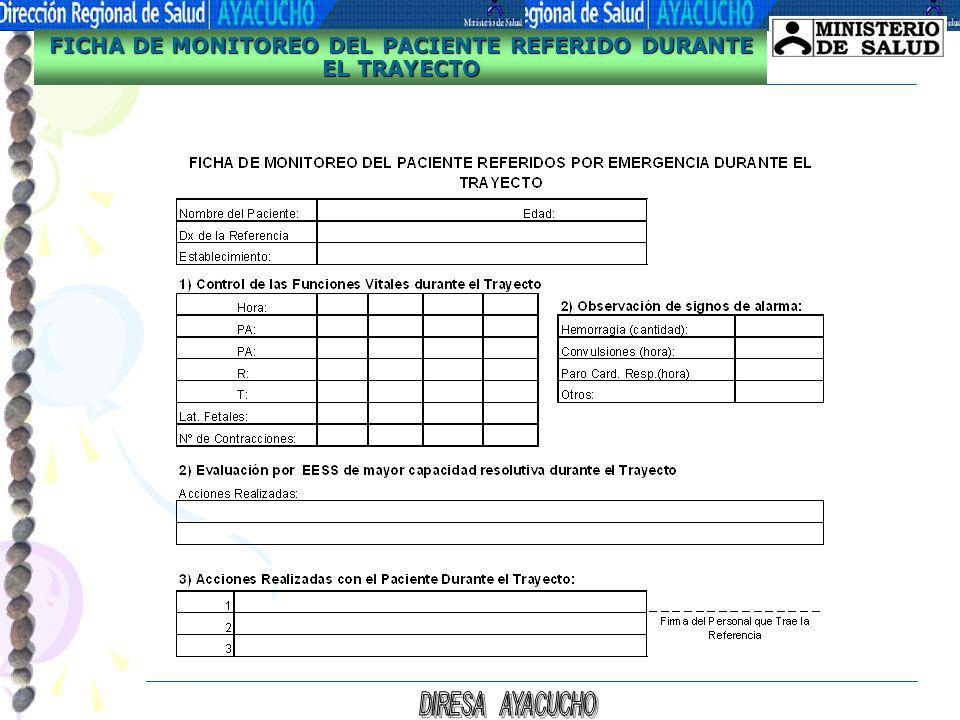 FICHA DE MONITOREO DEL PACIENTE REFERIDO DURANTE EL TRAYECTO