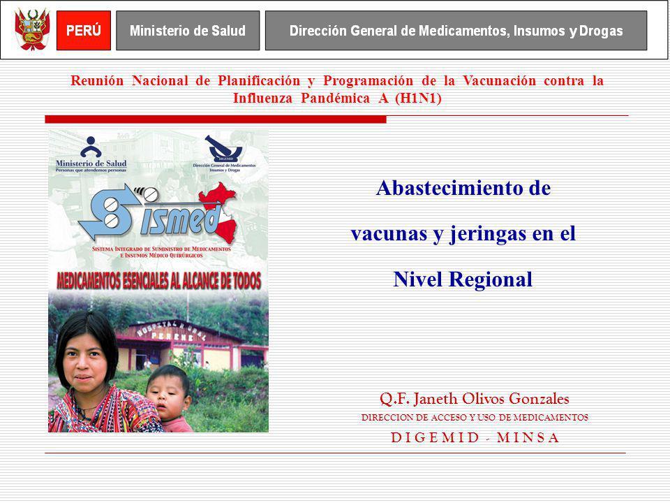 Abastecimiento de vacunas y jeringas en el Nivel Regional