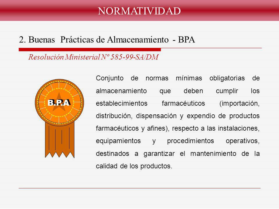 NORMATIVIDAD 2. Buenas Prácticas de Almacenamiento - BPA