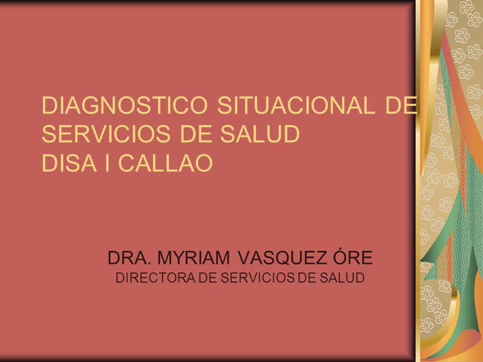 DIAGNOSTICO SITUACIONAL DE SERVICIOS DE SALUD DISA I CALLAO