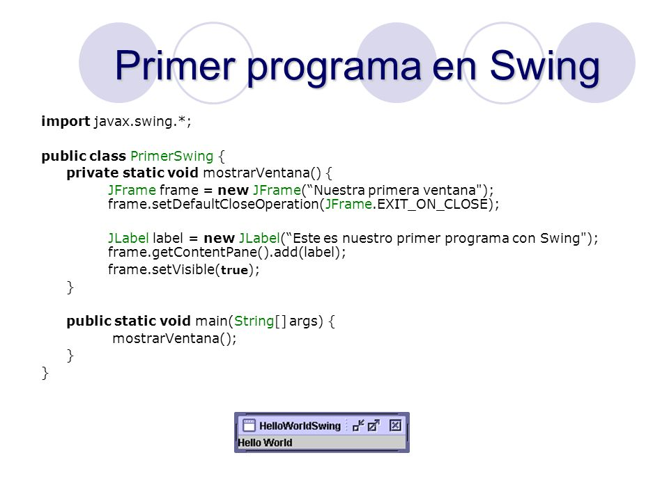 Primer programa en Swing