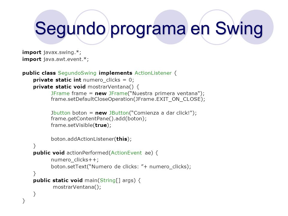 Segundo programa en Swing