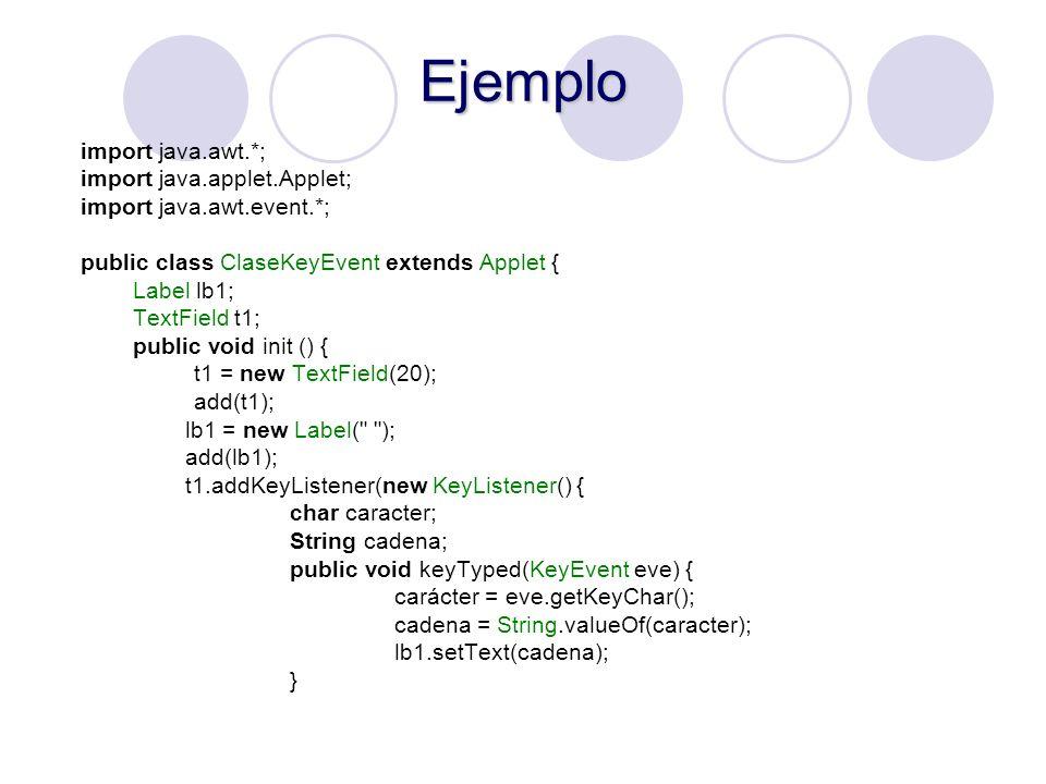 Ejemplo import java.awt.*; import java.applet.Applet;