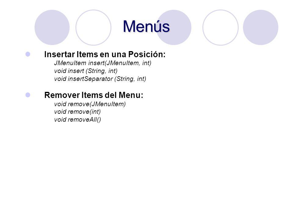 Menús Insertar Items en una Posición: Remover Items del Menu: