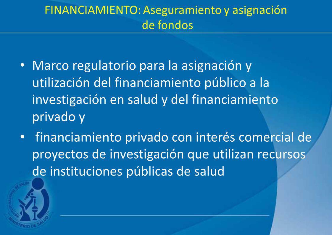 FINANCIAMIENTO: Aseguramiento y asignación de fondos