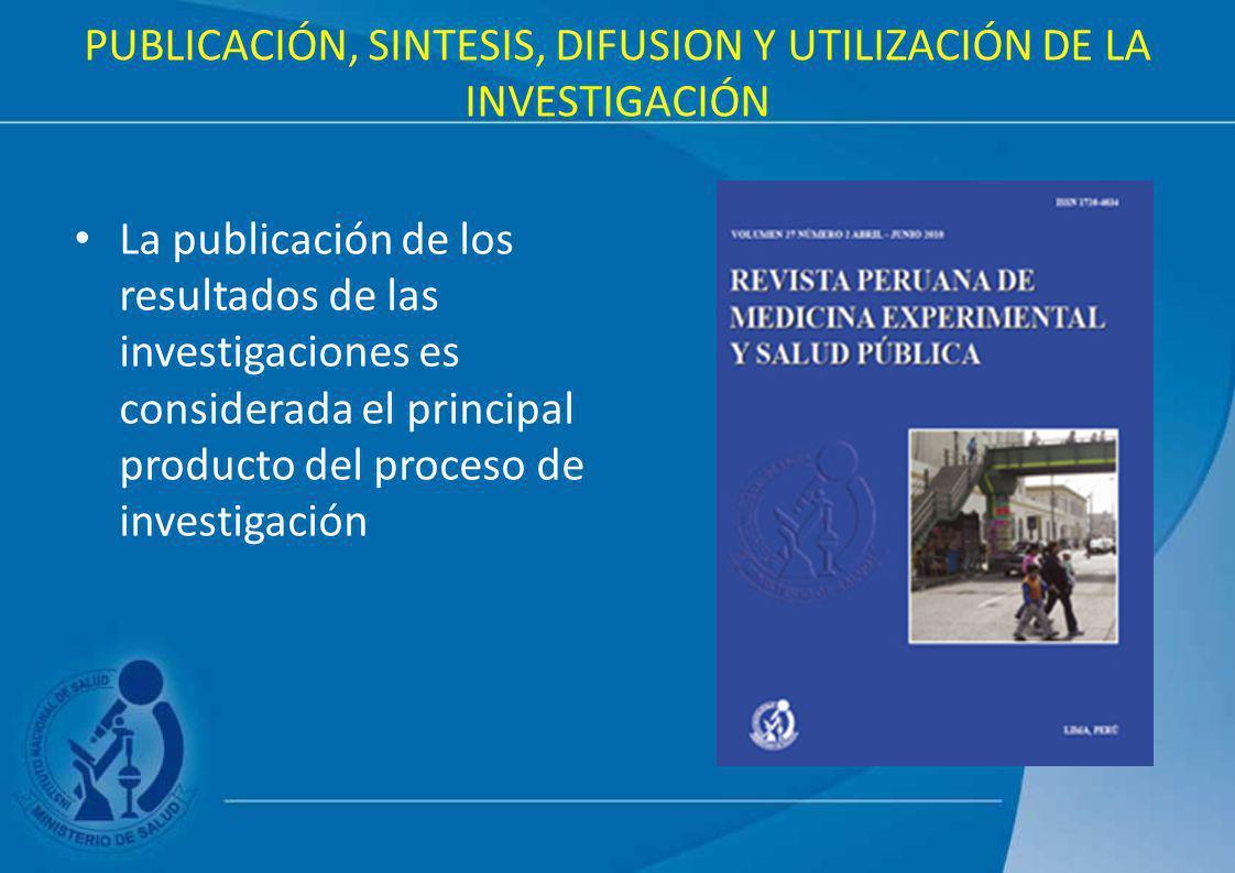 PUBLICACIÓN, SINTESIS, DIFUSION Y UTILIZACIÓN DE LA INVESTIGACIÓN