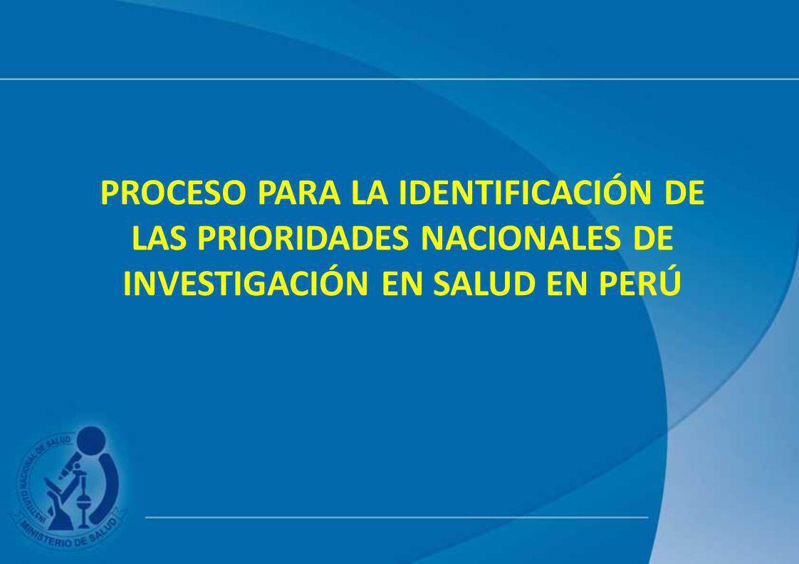 Proceso para la identificación de las prioridades nacionales de investigación en salud en Perú