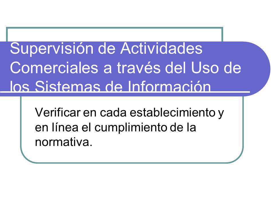 Supervisión de Actividades Comerciales a través del Uso de los Sistemas de Información