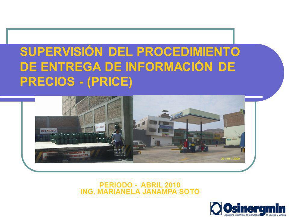 SUPERVISIÓN DEL PROCEDIMIENTO DE ENTREGA DE INFORMACIÓN DE PRECIOS - (PRICE)