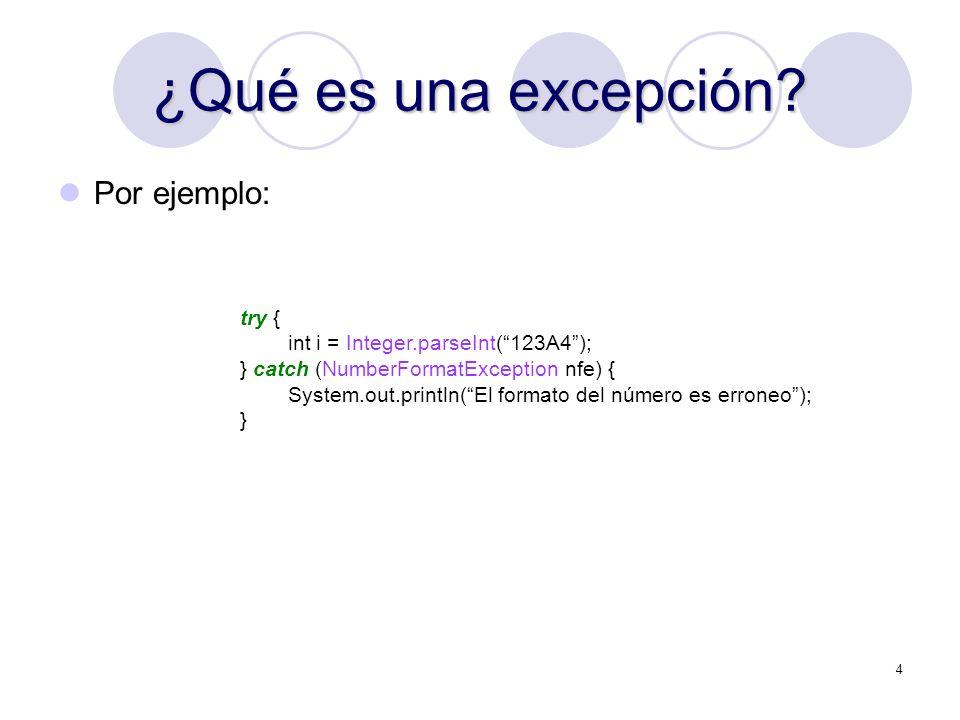 ¿Qué es una excepción Por ejemplo: try {