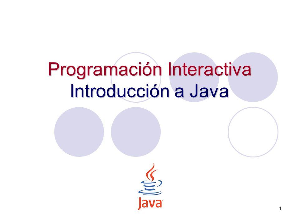 Programación Interactiva Introducción a Java