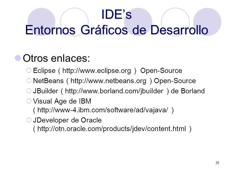 IDE's Entornos Gráficos de Desarrollo