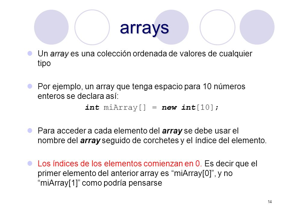 arrays Un array es una colección ordenada de valores de cualquier tipo