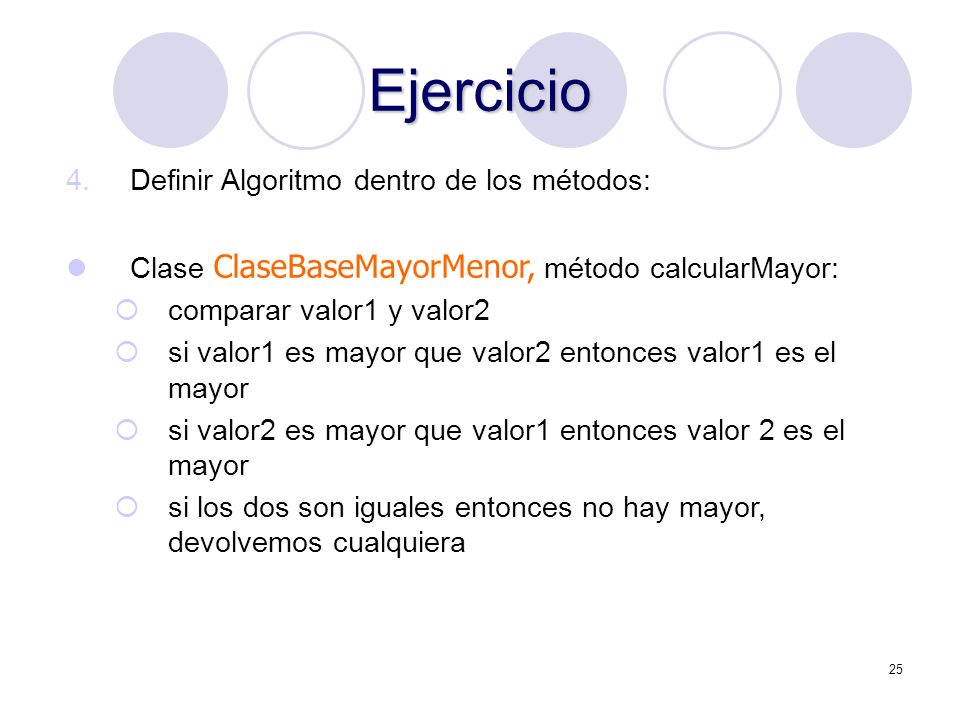 Ejercicio Definir Algoritmo dentro de los métodos: