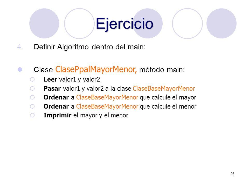 Ejercicio Definir Algoritmo dentro del main: