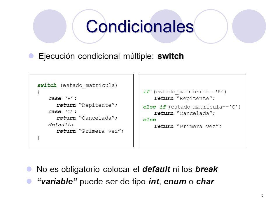 Condicionales Ejecución condicional múltiple: switch