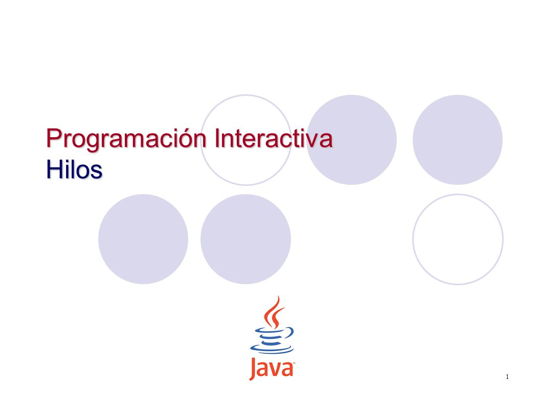 Programación Interactiva Hilos