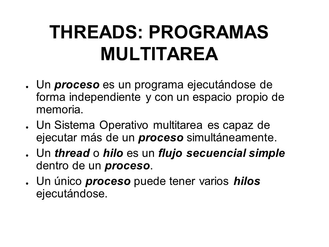 THREADS: PROGRAMAS MULTITAREA