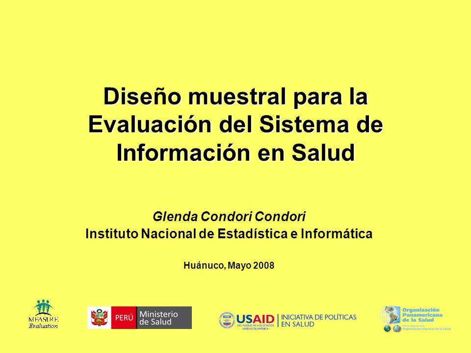 Diseño muestral para la Evaluación del Sistema de Información en Salud