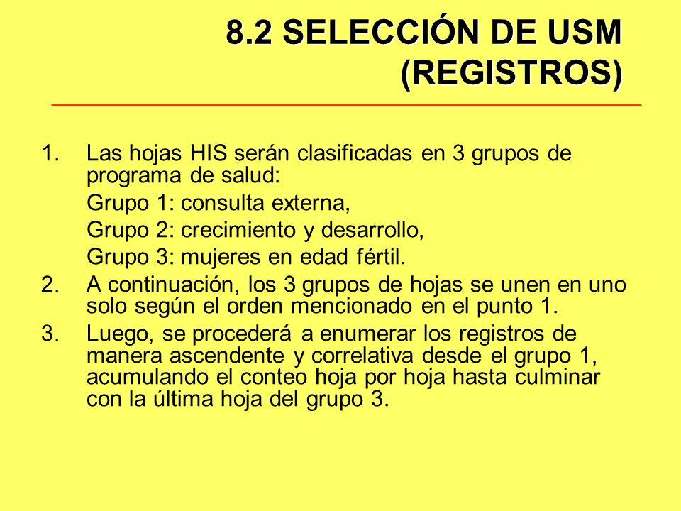 8.2 SELECCIÓN DE USM (REGISTROS)