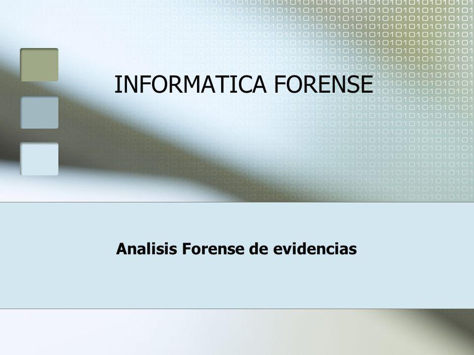Analisis Forense de evidencias