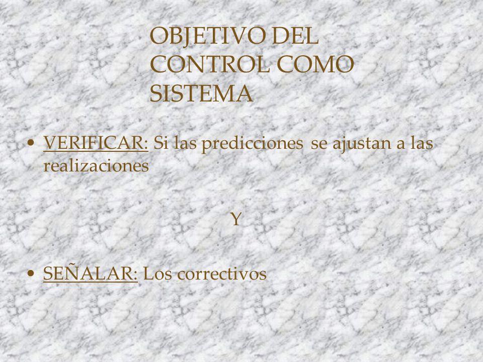 OBJETIVO DEL CONTROL COMO SISTEMA