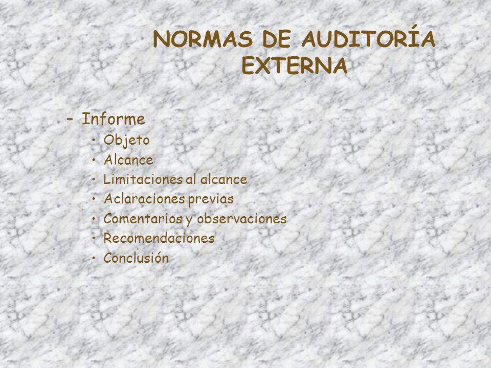 NORMAS DE AUDITORÍA EXTERNA