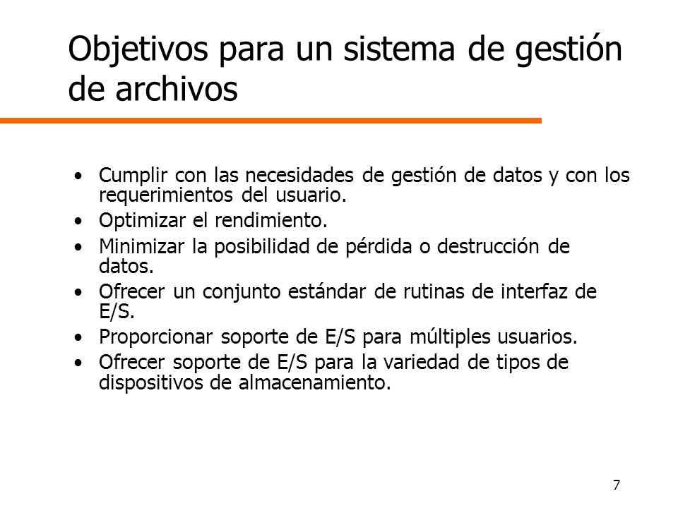 Objetivos para un sistema de gestión de archivos