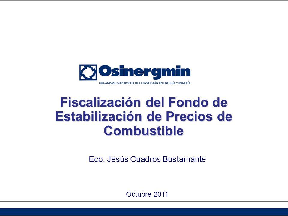 Fiscalización del Fondo de Estabilización de Precios de Combustible
