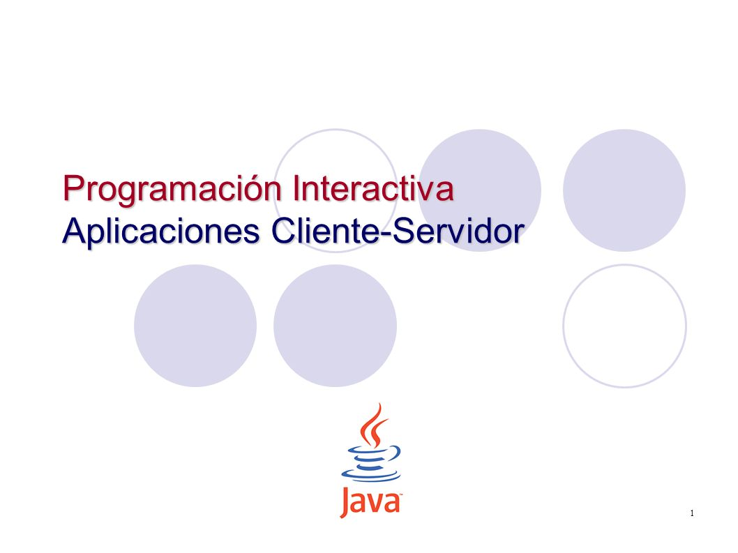 Programación Interactiva Aplicaciones Cliente-Servidor