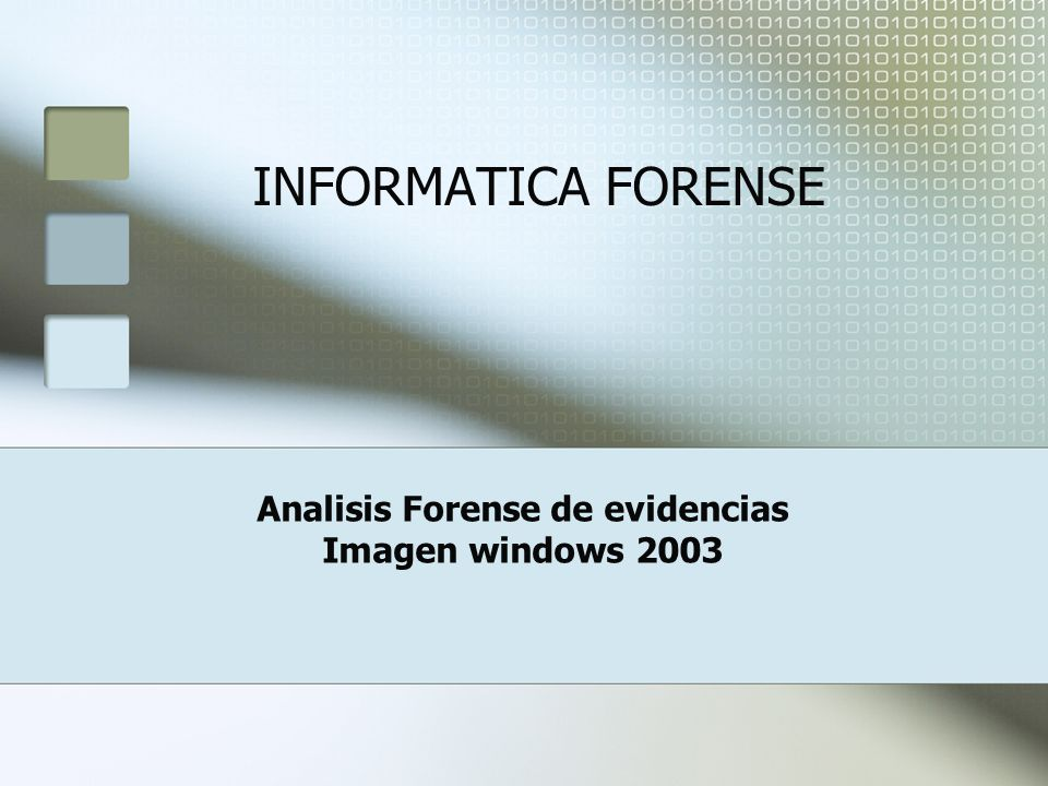Analisis Forense de evidencias Imagen windows 2003