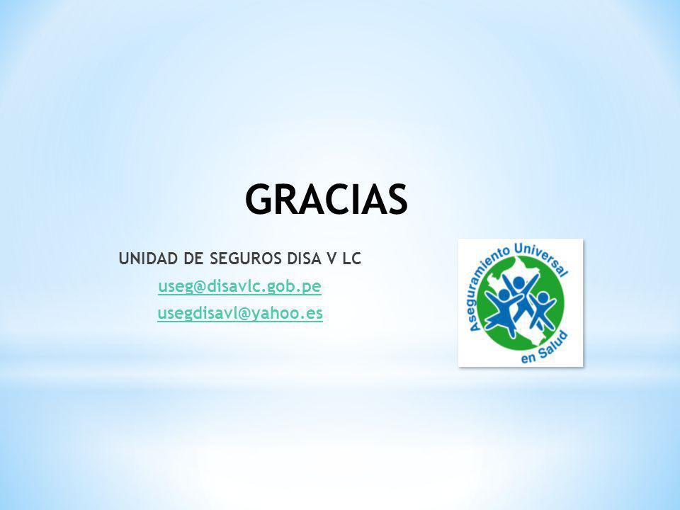 UNIDAD DE SEGUROS DISA V LC useg@disavlc.gob.pe usegdisavl@yahoo.es