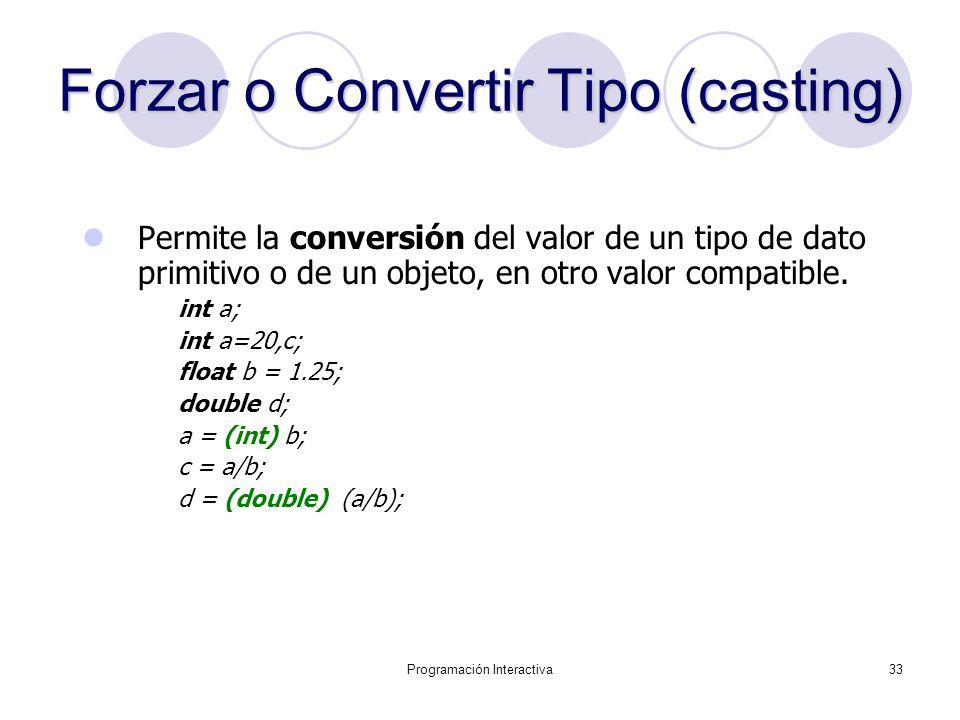 Forzar o Convertir Tipo (casting)