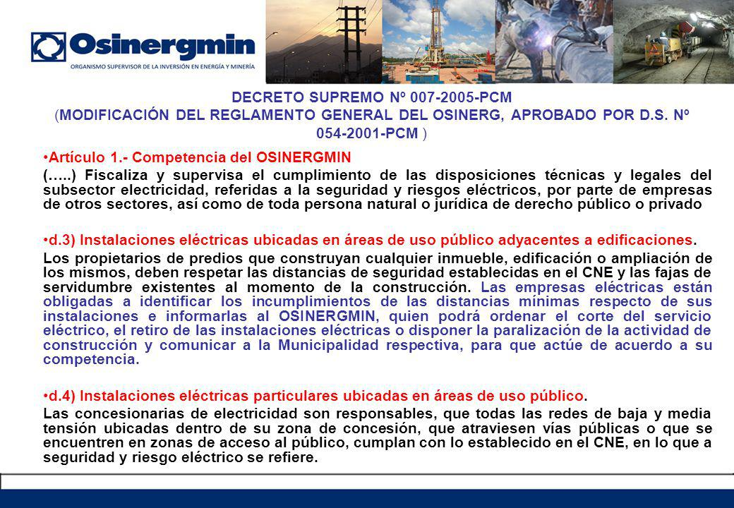 DECRETO SUPREMO Nº 007-2005-PCM (MODIFICACIÓN DEL REGLAMENTO GENERAL DEL OSINERG, APROBADO POR D.S. Nº 054-2001-PCM )