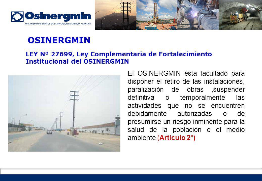OSINERGMIN LEY Nº 27699, Ley Complementaria de Fortalecimiento Institucional del OSINERGMIN.