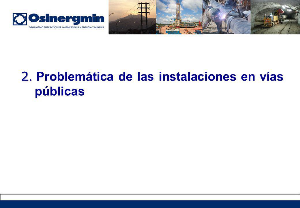 2. Problemática de las instalaciones en vías públicas