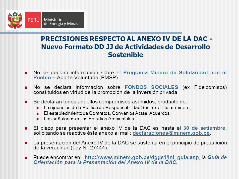 PRECISIONES RESPECTO AL ANEXO IV DE LA DAC - Nuevo Formato DD JJ de Actividades de Desarrollo Sostenible