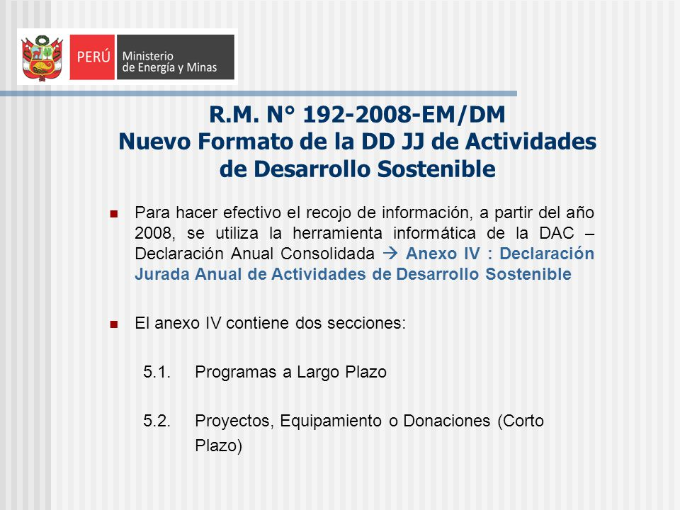 R.M. N° 192-2008-EM/DM Nuevo Formato de la DD JJ de Actividades de Desarrollo Sostenible