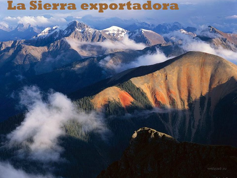 La Sierra exportadora