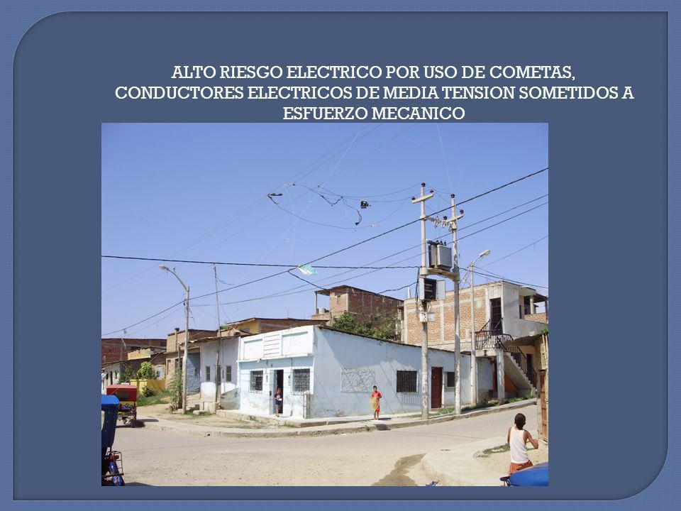 ALTO RIESGO ELECTRICO POR USO DE COMETAS,