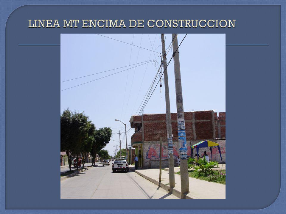 LINEA MT ENCIMA DE CONSTRUCCION