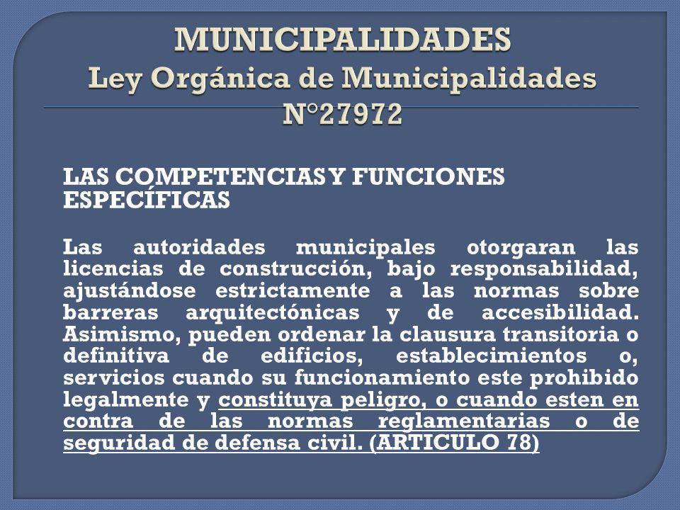 MUNICIPALIDADES Ley Orgánica de Municipalidades N°27972