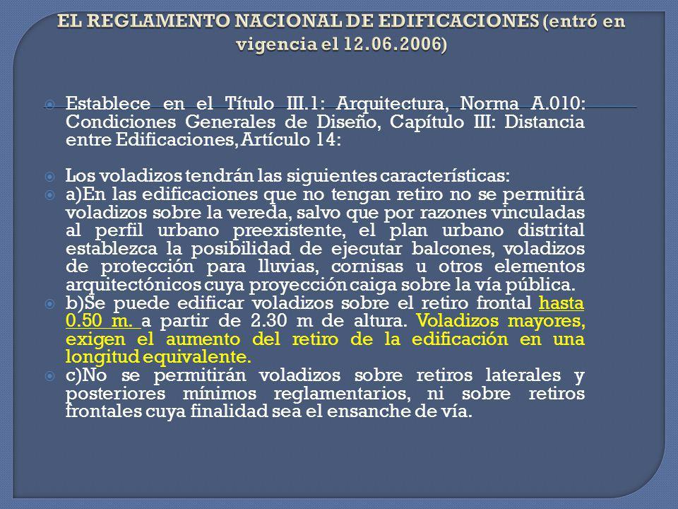 EL REGLAMENTO NACIONAL DE EDIFICACIONES (entró en vigencia el 12. 06