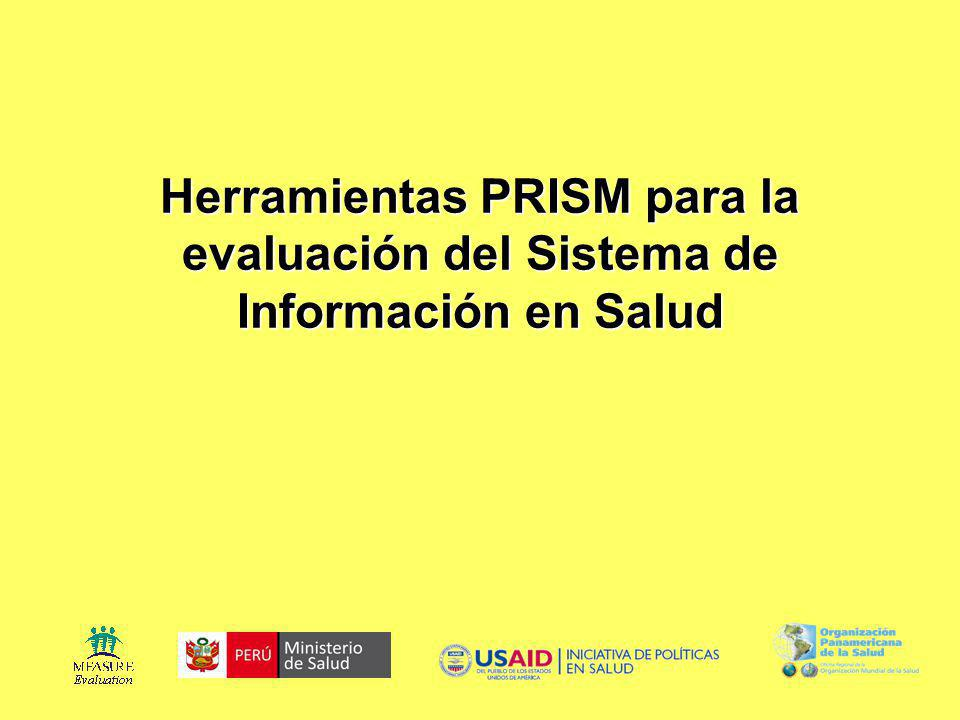 Herramientas PRISM para la evaluación del Sistema de Información en Salud