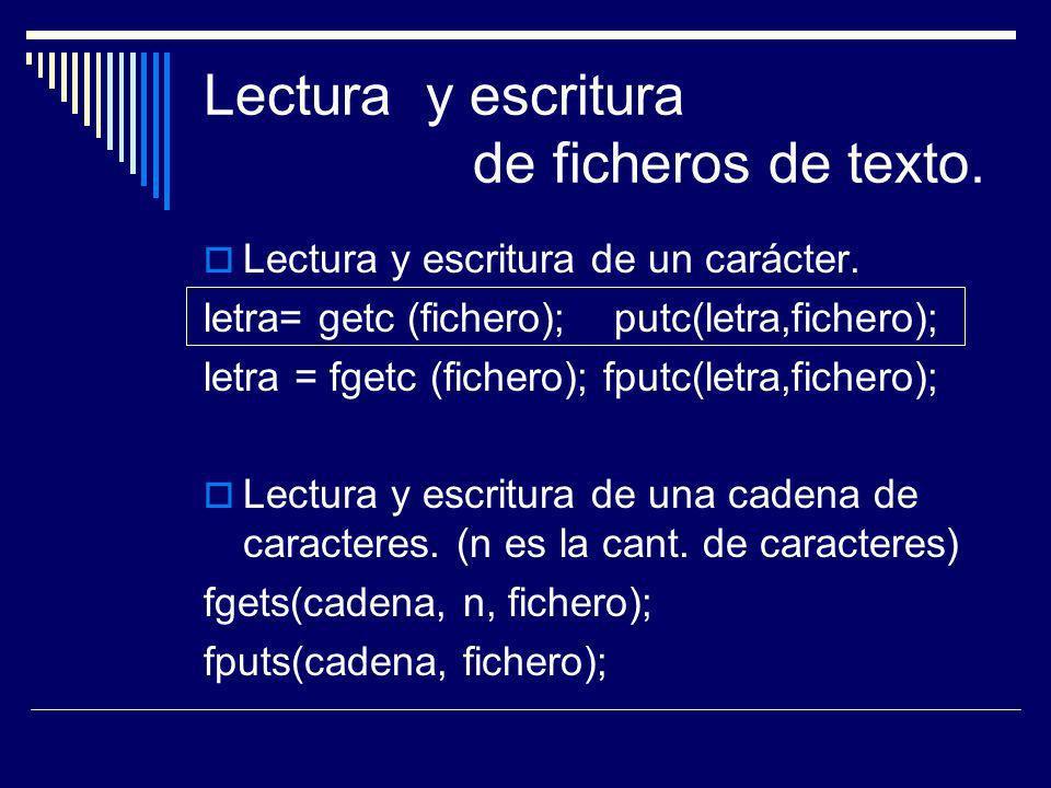 Lectura y escritura de ficheros de texto.