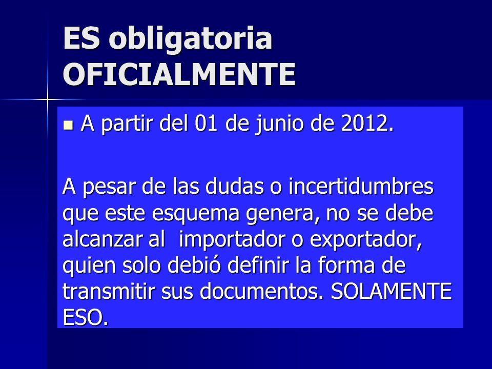 ES obligatoria OFICIALMENTE