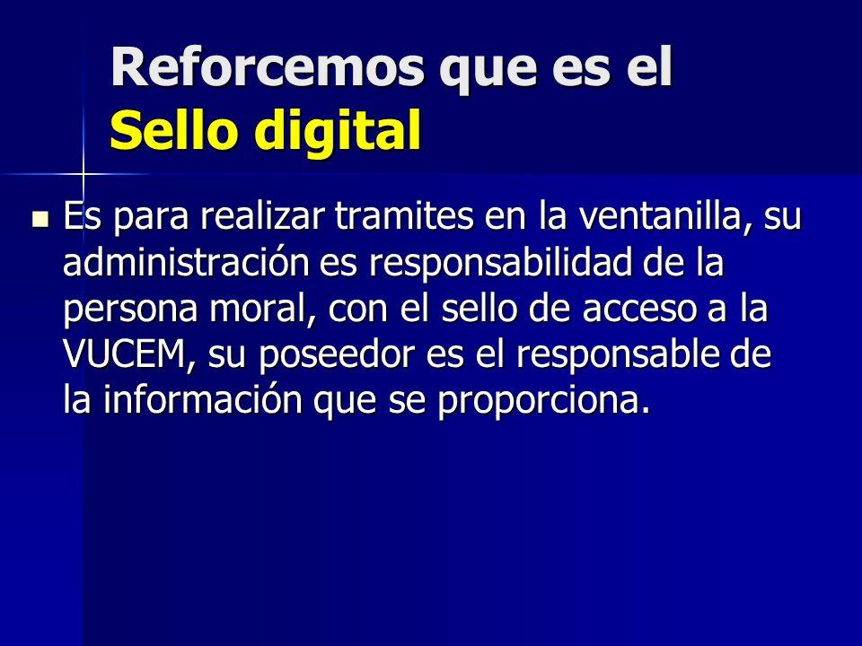 Reforcemos que es el Sello digital