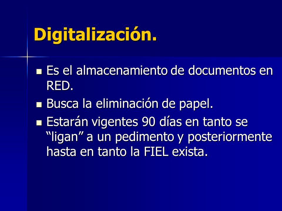 Digitalización. Es el almacenamiento de documentos en RED.
