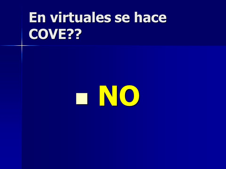 En virtuales se hace COVE