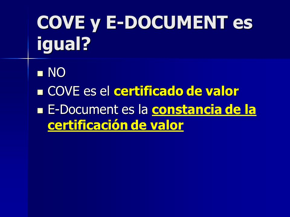 COVE y E-DOCUMENT es igual